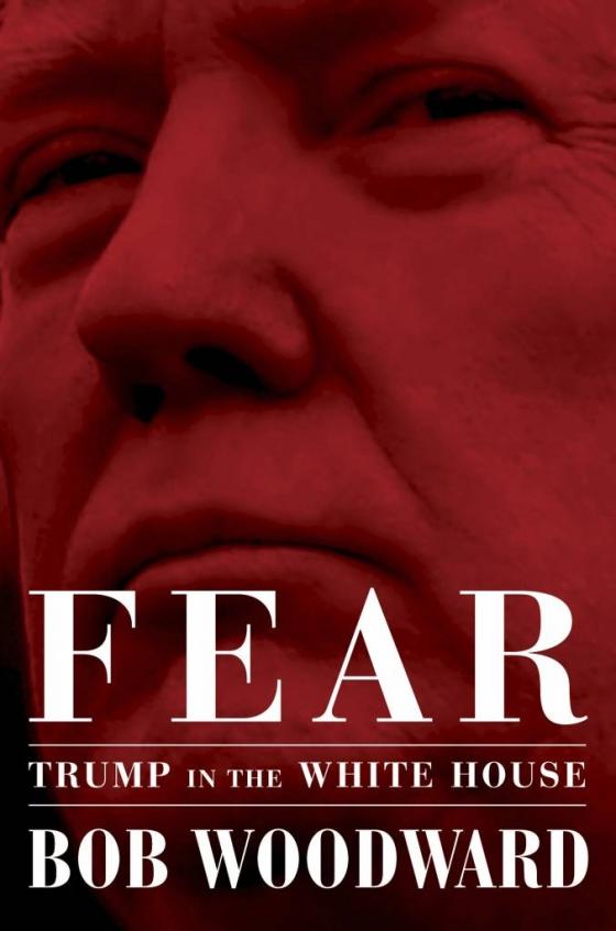 도널드 트럼프 대통령과 주변 보과관 및 각료들에 관한 뒷이야기를 폭로한 밥 우드워드의 새 저서 '공포' 표지. /사진=뉴시스