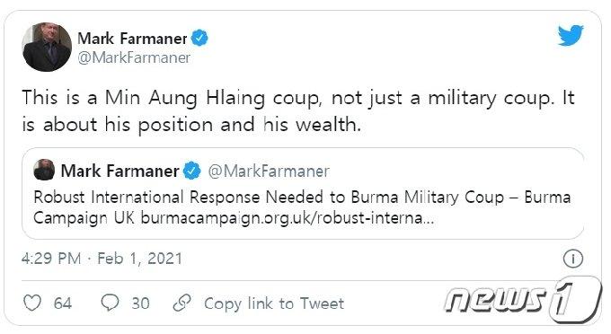 """영국 시민단체 버마캠페인의 마크 파마너 대표는 1일 미얀마 군이 일으킨 쿠데타에 대해 """"민 아웅 흘라잉의 쿠데타""""라고 지적했다. 트위터 게시물 갈무리. © 뉴스1 최서윤 기자"""